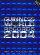 Guinness World Records: 2004