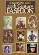 The Guinness Guide to Twentieth Century Fashion
