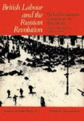 British Labour and the Russian Revolution