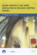 Design Principles for Smoke Ventilation in Enclosed Shopping Centres