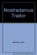Nostradamus Traitor