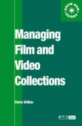 Managing Film and Video Collections