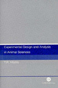 Experimental Design and Analysis in Animal Sciences