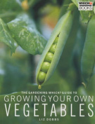 "The ""Gardening Which?"" Guide to Growing Your Own Vegetables"