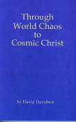 Through World Chaos to Cosmic Christ
