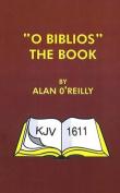 O Biblios the Book: KJV 1611