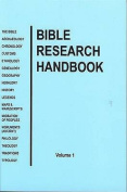 Bible Research Handbook: v. 1