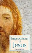 Impressions of Jesus