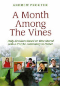 A Month Among the Vines