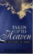 Taken Up into Heaven
