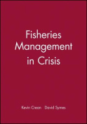 Fisheries Management in Crisis