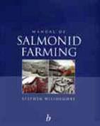Manual of Salmonid Farming