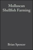 Molluscan Shellfish Farming