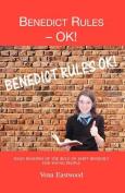 Benediet Rules - OK!
