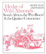 Hedge of Wild Almonds - South Africa, the 'Pro-Boers' and the Quaker Conscience