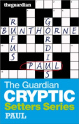 "The ""Guardian"" Cryptic Crosswords Setters Series"