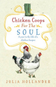 Chicken Coops for the Soul