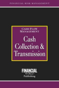 Cash Collection and Transmission (Risk Management Series