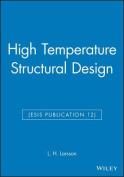 High Temperature Structural Design