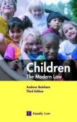 Children: The Modern Law