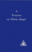 A Treatise on White Magic
