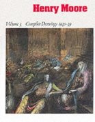 Henry Moore: Complete Drawings 1916-83