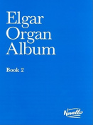 Elgar Organ Album: Book 2