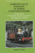 Narrow Gauge Railways in North Caernarvonshire