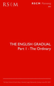 The English Gradual Part 1-The Ordinary