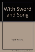 With Sword and Song