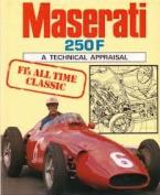 Maserati 250F - The In-line Six Grand Prix Cars