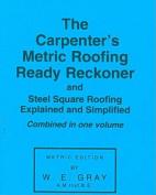 Carpenter's Metric Roofing Ready Reckoner