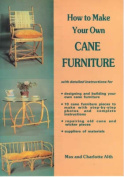 How to Make Your Own Cane Furniture
