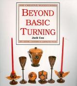 Beyond Basic Turning
