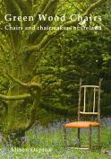 Green Wood Chairs