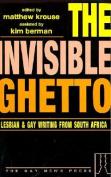 The Invisible Ghetto
