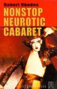 Non-stop Neurotic Cabaret