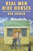 Real Men Ride Horses