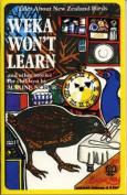 Weka Won't Learn