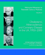 Cholesterol, Atherosclerosis and Coronary Disease in the UK, 1950-2000