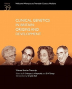 Clinical Genetics in Britain