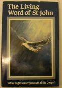The Living Word of St.John