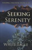 Seeking Serenity