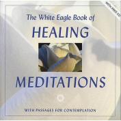 The White Eagle Book of Healing Meditations