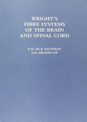 Wright's Fibre Systems of the Brain and Spinal Cord