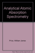 Analytical Atomic Absorption Spectrometry