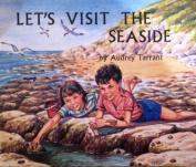 Let's Visit the Seaside