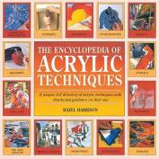 The Encyclopedia of Acrylic Techniques