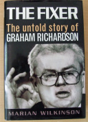 The Fixer: the Untold Story of Graham Richardson
