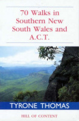 70 Walks in Southern New South Wales and A.C.T.